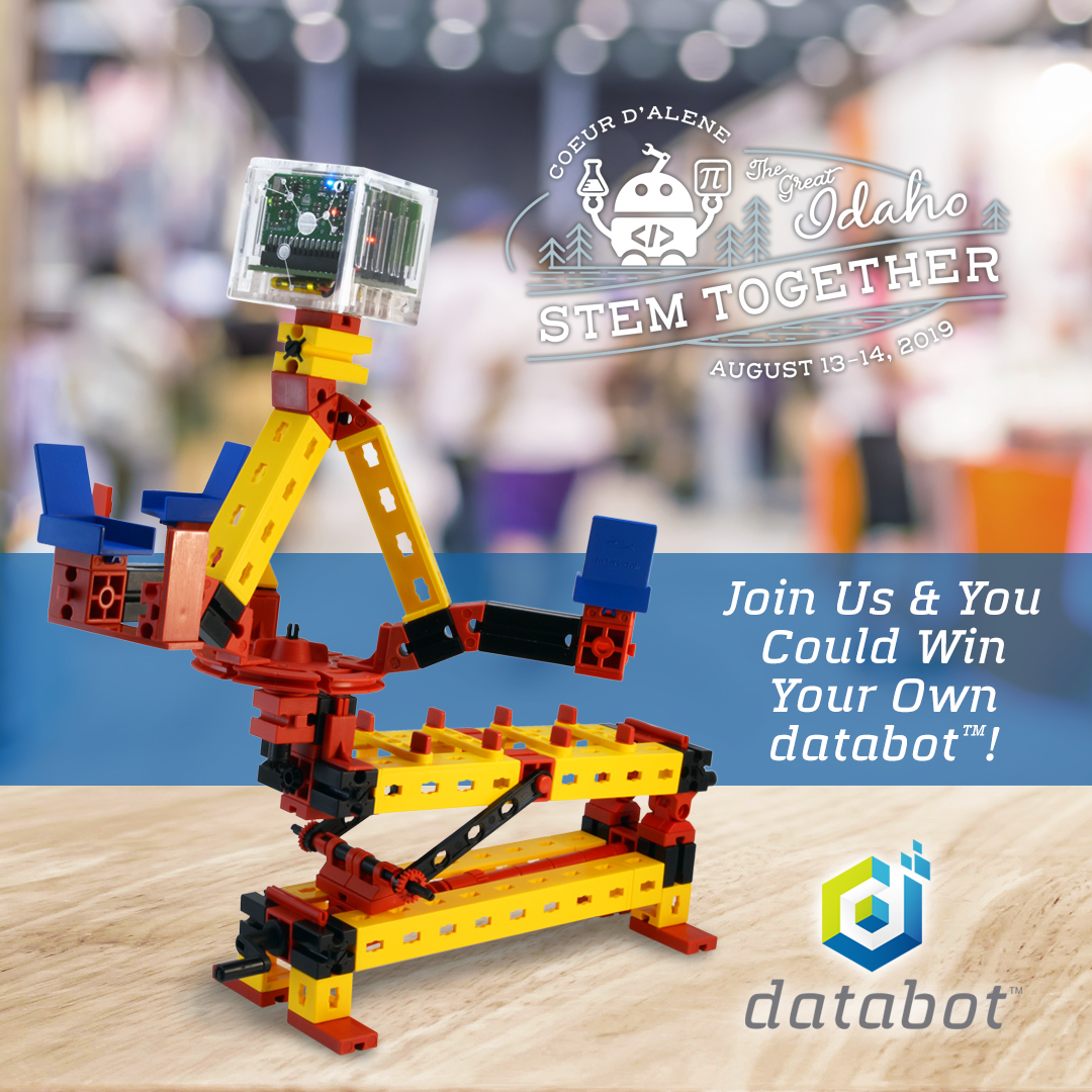 The Great Idaho STEM Together Conference! Databot™